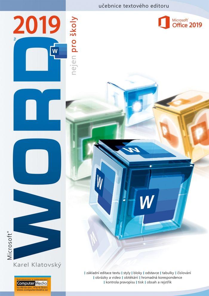 Word 2019 (nejen) pro školy - učebnice