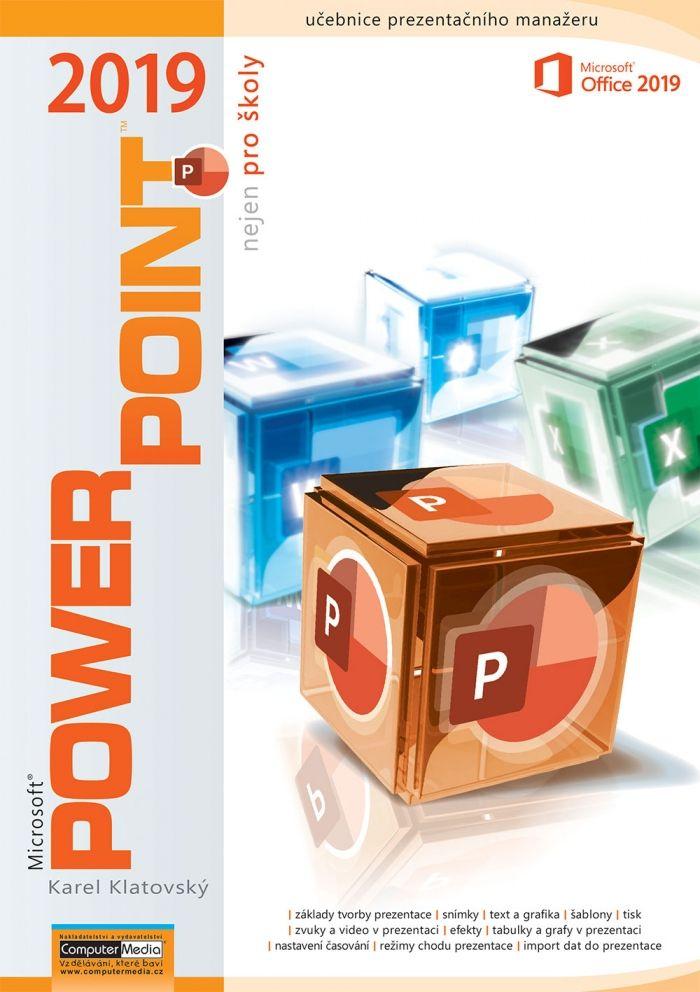 PowerPoint 2019 (nejen) pro školy - učebnice
