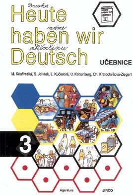 Heute haben wir Deutsch 3 - učebnice
