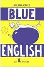 Blue English 8. r. - učebnice