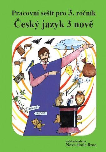 Český jazyk 3 NOVĚ - pracovní sešit