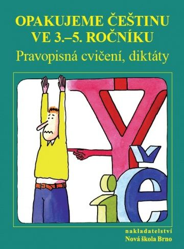 Opakujeme češtinu ve 3.- 5.ročníku