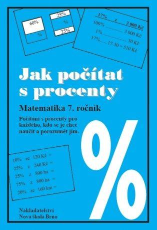 Sbírka úloh pro 7. r. - Jak počítat s procenty