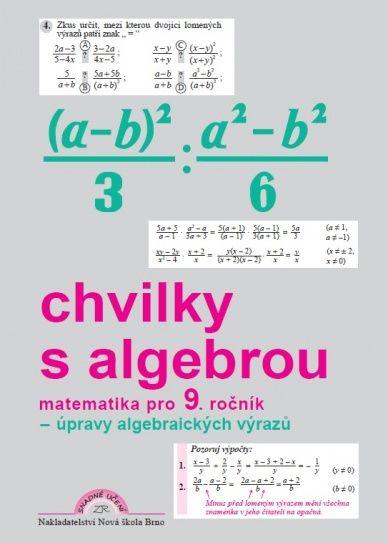 Chvilky s algebrou 9. r. - pracovní sešit