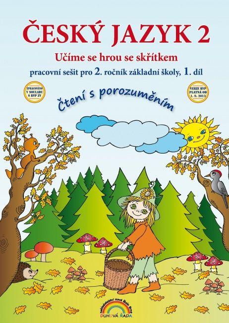 Český jazyk 2. r. 1. díl - pracovní sešit Čtení s porozuměním
