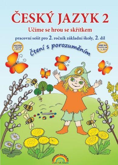 Český jazyk 2. r. 2. díl - pracovní sešit Čtení s porozuměním