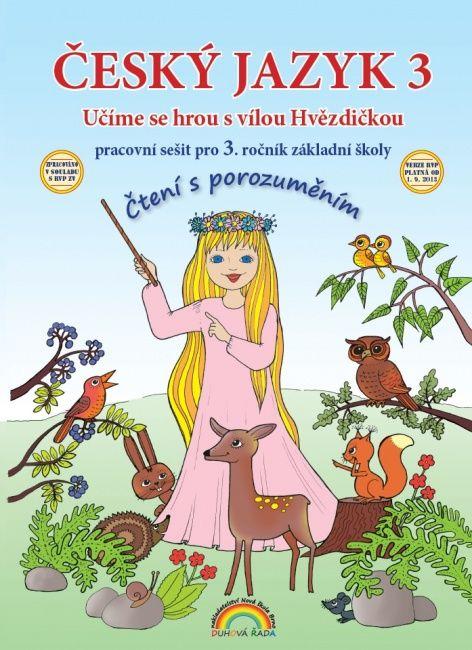 Český jazyk 3. r. - pracovní sešit Čtení s porozuměním