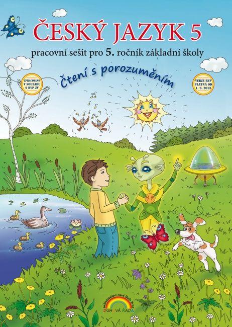 Český jazyk 5 - pracovní sešit Čtení s porozuměním