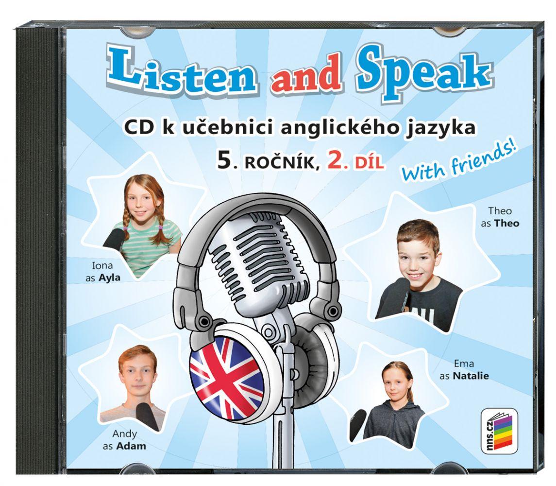 Angličtina Listen and speak with friends - 2. díl CD