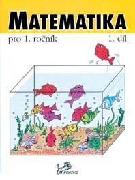 Matematika 1. r. - 1. díl pracovní učebnice