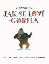 Zpěvníček - Jak se loví gorila
