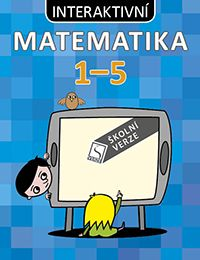 Komplet interaktivní matematika 1 - 5 školní verze
