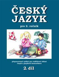 Český jazyk 2. r. 2. díl - pracovní učebnice
