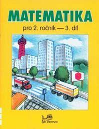 Matematika 2. r. - 3. díl pracovní učebnice