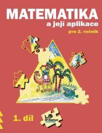Matematika a její aplikace 2. r. 1. díl