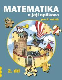 Matematika a její aplikace 2. r. 2. díl