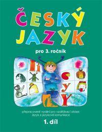 Český jazyk 3. r. 1. - díl pracovní učebnice
