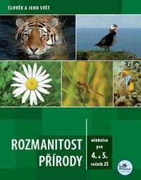 Rozmanitost přírody - 4. - 5. ročník - učebnice