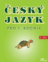 Český jazyk pro 5. r. - 2. díl učebnice