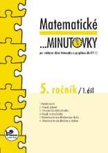Matematické... minutovky 5. r. 1. díl