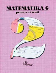 Matematika 6. r. - pracovní sešit 2. díl