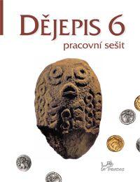 Dějepis 6. r. - pracovní sešit - nový