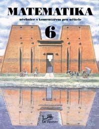 Matematika 6. r. - učebnice s komentářem pro učitele