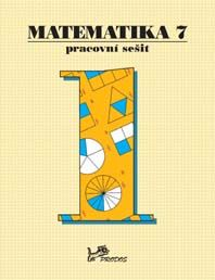 Matematika 7. r. 1. díl - pracovní sešit