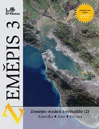 Zeměpis 3 - Světadíly 2 - učebnice s komentářem