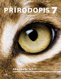 Přírodopis 7. r. - Živočichové - pracovní sešit - nový