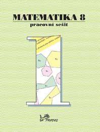 Matematika 8. r. 1. díl - pracovní sešit