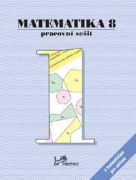 Matematika 8. r. 1. díl - pracovní sešit s komentářem