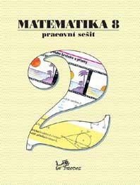 Matematika 8. r. 2. díl - pracovní sešit