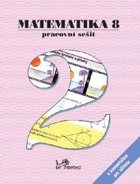 Matematika 8. r. 2. díl - pracovní sešit s komentářem