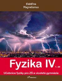 Fyzika IV - 1. díl