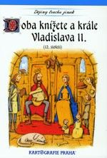 Doba knížete (a krále) Vladislava II. (12. století)
