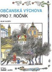 Občanská výchova pro 7. r. (Valenta)