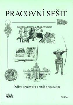 Dějiny středověku a raného novověku (Augusta, Beneš) - pracovní sešit