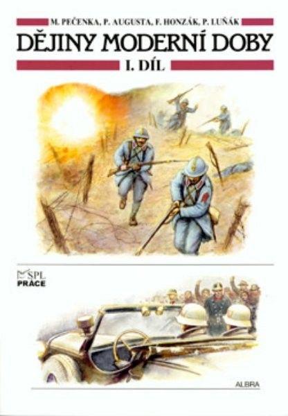 Dějiny moderní doby - 1. díl (Pečenka)