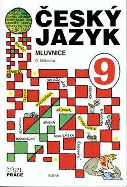 Český jazyk pro 9. r. - Mluvnice (Müllerová)