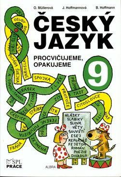 Český jazyk pro 9. r. - Procvičujeme, opakujeme (Hoffman a kol.)