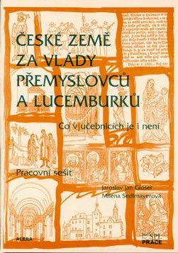 České země za vlády Přemyslovců a Lucemburků pro 7. r.