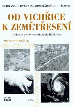 Od vichřice k zemětřesení - 9. r.